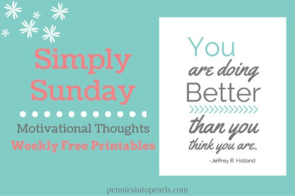 You Are Doing Great Simply Sunday Motivational Thoughs