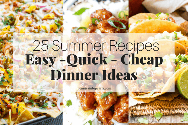 20 easy summer dinner recipes you can make for your family for What can i make for dinner tonight